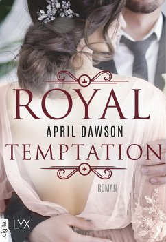 Royal Temptation / Royal Wedding Bd.2 - Dawson, April