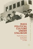 Mass Political Culture Under Stalinism (eBook, PDF)