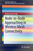 Node-to-Node Approaching in Wireless Mesh Connectivity (eBook, PDF)