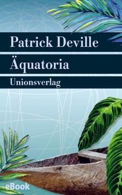 Äquatoria (eBook, ePUB) - Deville, Patrick