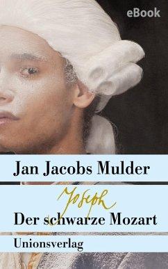 Joseph, der schwarze Mozart (eBook, ePUB) - Mulder, Jan Jacobs