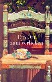 Ein Ort zum Verlieben (eBook, ePUB)