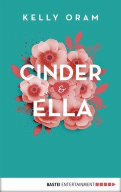 Cinder & Ella Bd.1 (eBook, ePUB) - Oram, Kelly