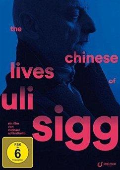 The Chinese Lives of Uli Sigg - Sigg,Uli