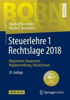 Steuerlehre 1 Rechtslage 2018 - Bornhofen, Manfred; Bornhofen, Martin C.