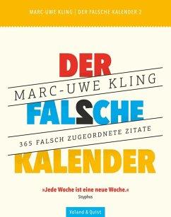 Der falsche Kalender 2 - Kling, Marc-Uwe