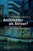 Architektur als Akteur?