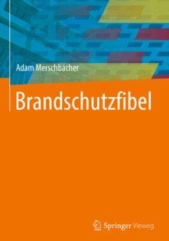 Brandschutzfibel - Merschbacher, Adam