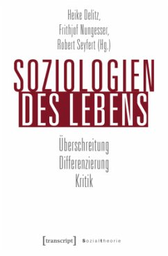Soziologien des Lebens