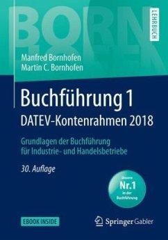 Buchführung 1 DATEV-Kontenrahmen 2018 - Bornhofen, Manfred; Bornhofen, Martin C.