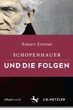 Schopenhauer und die Folgen - Zimmer, Robert