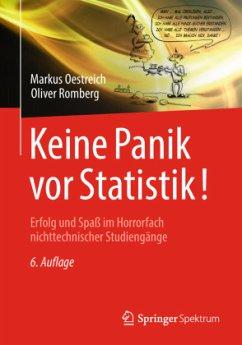 Keine Panik vor Statistik! - Oestreich, Markus; Romberg, Oliver