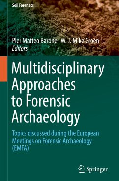 Multidisciplinary Approaches to Forensic Archae...