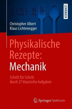 Physikalische Rezepte: Mechanik
