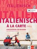 Italienisch à la carte neu. Kurs- und Übungsbuch + MP3-CD