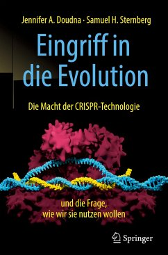 Eingriff in die Evolution - Doudna, Jennifer A.; Sternberg, Samuel H.