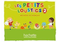 Les Petits Loustics 2. Livre de l'élève - Kursbuch - Denisot, Hugues