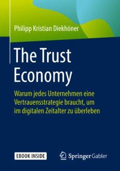 The Trust Economy - Diekhöner, Philipp Kristian