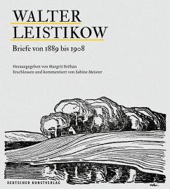 Walter Leistikow - Briefe von 1889 bis 1908 - Leistikow, Walter