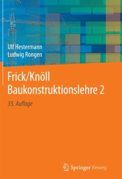Frick/Knöll Baukonstruktionslehre 2 - Hestermann, Ulf; Rongen, Ludwig