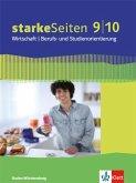 starkeSeiten Wirtschaft / Berufs- und Studienorientierung Schülerbuch 9./10. Schuljahr. Ausgabe Baden-Württemberg ab 2017
