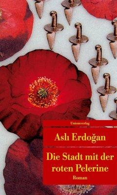 Die Stadt mit der roten Pelerine - Erdogan, Asli