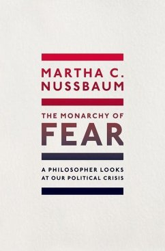 The Monarchy of Fear - Nussbaum, Martha C.
