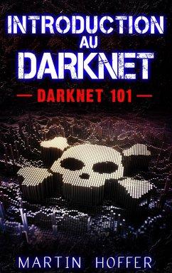 Introduction au Darknet
