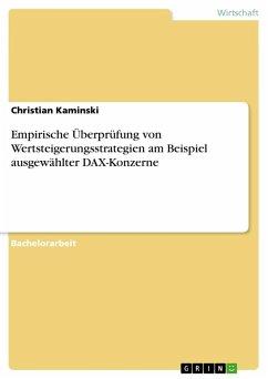 Empirische Überprüfung von Wertsteigerungsstrategien am Beispiel ausgewählter DAX-Konzerne