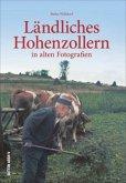 Ländliches Hohenzollern in alten Fotografien (Mängelexemplar)