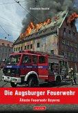 Die Augsburger Feuerwehr (Mängelexemplar)