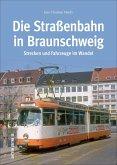 Die Straßenbahn in Braunschweig (Mängelexemplar)