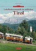 Lokalbahnromantik im südlichen Tirol (Mängelexemplar)