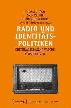 Radio und Identitätspolitiken (eBook, PDF)