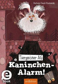 Kaninchen-Alarm! / Tiergeister AG Bd.2 (eBook, ePUB) - Iland-Olschewski, Barbara