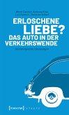 Erloschene Liebe? Das Auto in der Verkehrswende (eBook, ePUB)