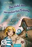 Fräulein Apfels Geheimnis / Das Hotel der verzauberten Träume Bd.1 (eBook, ePUB)