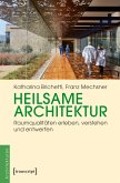 Heilsame Architektur (eBook, PDF)
