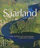 Das Saarland von oben (Mängelexemplar)