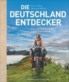Die Deutschland-Entdecker (Mängelexemplar) - Maul, Bruno; Wetzel, Manuela