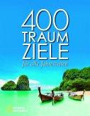 400 Traumziele für alle Jahreszeiten (Mängelexemplar)