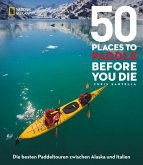 50 Places to Paddle Before You Die (Mängelexemplar)