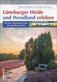 Lüneburger Heide und Wendland erleben (Mängelexemplar)