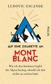 Auf eine Zigarette am Mont Blanc (eBook, ePUB)
