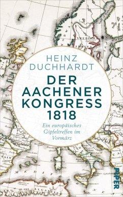 Der Aachener Kongress 1818 (eBook, ePUB) - Duchhardt, Heinz