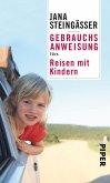 Gebrauchsanweisung fürs Reisen mit Kindern (eBook, ePUB)