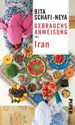 Gebrauchsanweisung für Iran (eBook, ePUB) - Schafi-Neya, Bita
