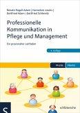 Professionelle Kommunikation in Pflege und Management (eBook, PDF)