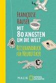 Mit 80 Ängsten um die Welt (eBook, ePUB)