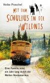 Mit dem Schulbus in die Wildnis (eBook, ePUB)